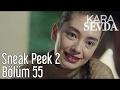 Crna Ljubav 55.Epizoda I Sneek Peak 2