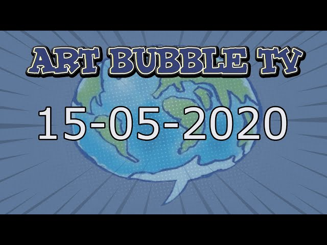 Art Bubble TV 15 05 2020