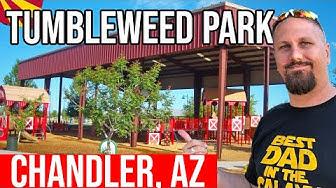 Chandler, Arizona: Tumbleweed Park | Things to Do in Phoenix Arizona | Living In Chandler AZ