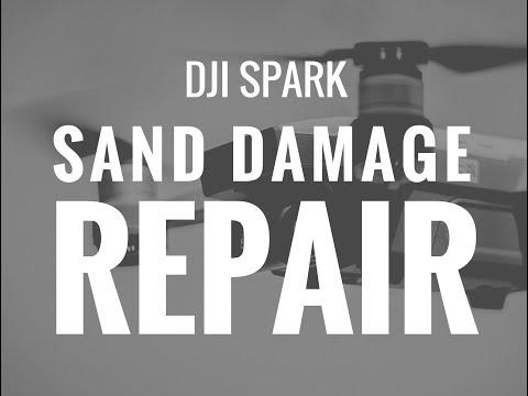 DJI Spark Sand Damage Repair