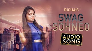 Swag Sohneo | Richa | Audio song | Latest Punjabi Song | Desi Swag Records