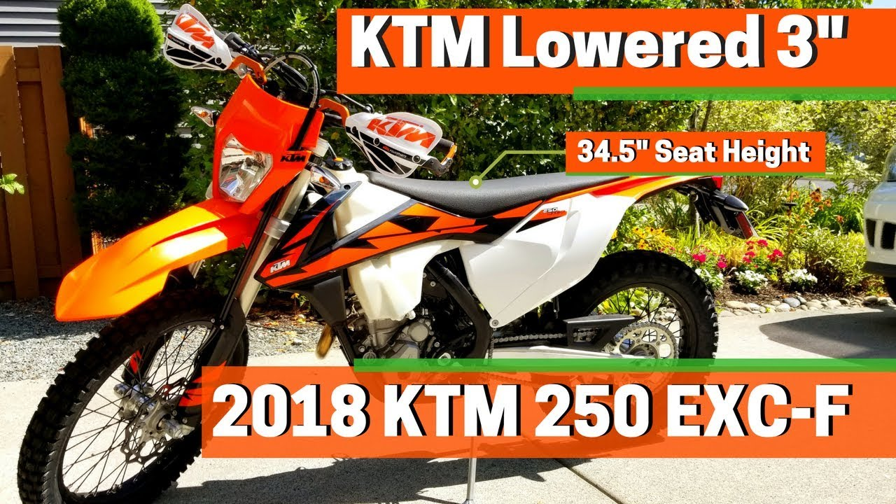Lowered 2018 Ktm 250 Exc F Youtube