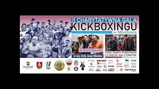 II Charytatywna Gala Kickboxingu w Mikołowie