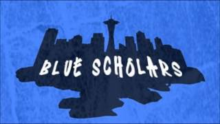 Blue Scholars - Invocation