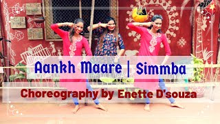 SIMMBA: Aankh Marey | Dance Cover | Choreography By Enette D'souza