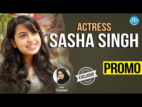 Actress Sasha Singh Exclusive Interview - Promo || Talking Movies With iDream