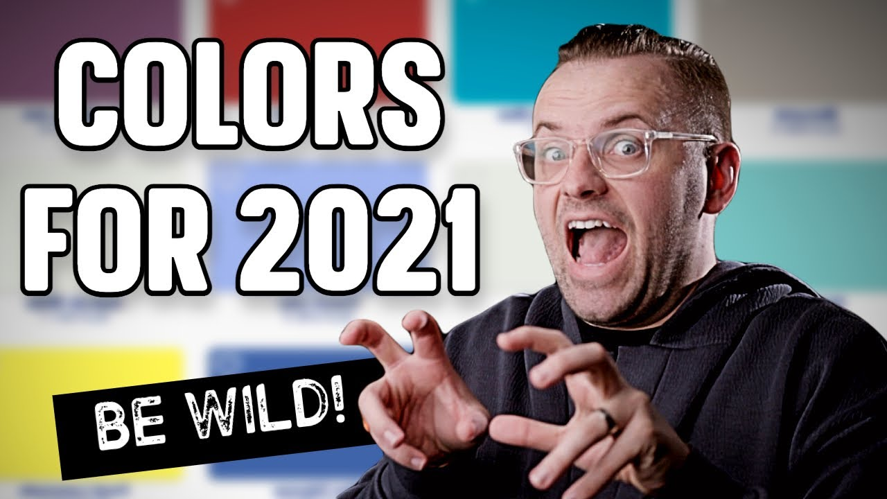 "INTERIOR DESIGN TRENDS | PAINT COLORS FOR 2021 | ""BE WILD"" PALETTE"
