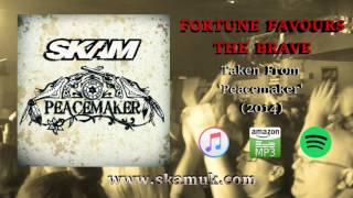 SKAM - Fortune Favours The Brave (Official Audio)