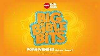 BIG BIBLE BITS | Forgiveness (Episode 1 Season 1) Christian Kids TV