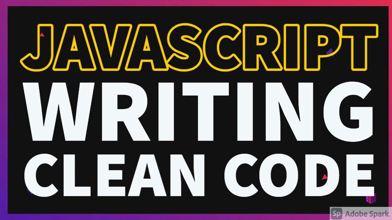 Javascript Writing clean Code    Code Reviews #01