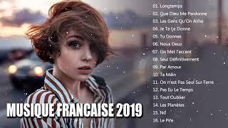 Musique Francaise 2019 ♥️ Playlist Du Moment 2019 ♥️ Meilleur Chanson Française 2019