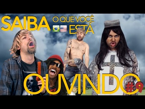 SAIBA O QUE VOCÊ ESTÁ OUVINDO #09