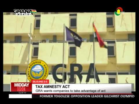 GRA ADMONISHES COMPANIES TO TAKE ADVANTAGE OF THE TAX AMNESTY ACT