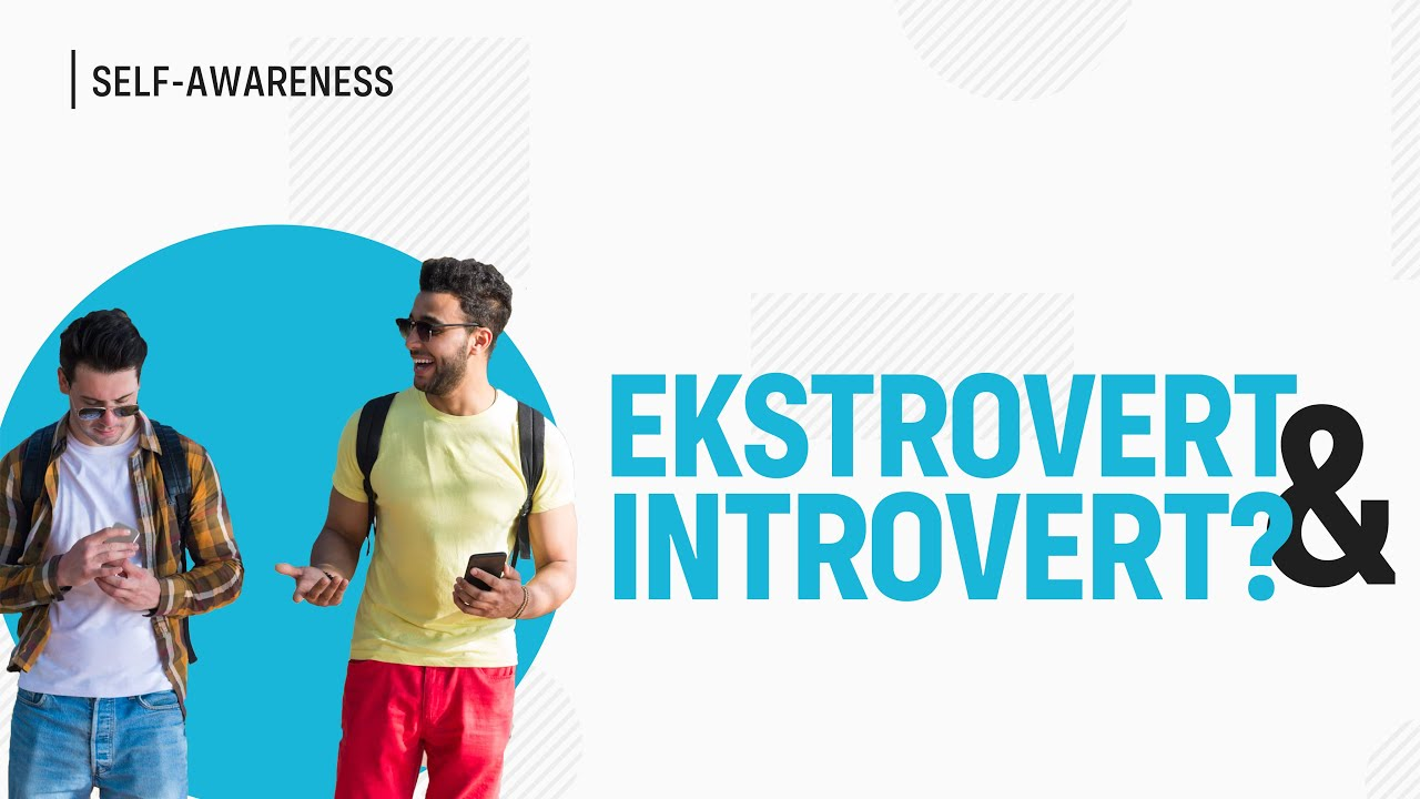 Miskonsepsi Introvert dan Ekstrovert (Belajar Psikologi: Seri Teori Kepribadian)