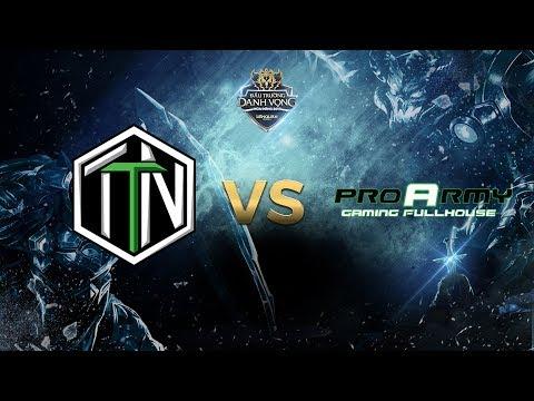 TTN vs ProArmy [Vòng 6 - Ván 1] [30.09.2017]