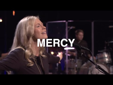 Mercy - Jenn Johnson, Bethel Church