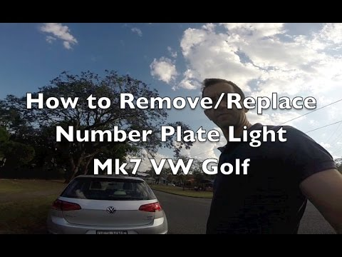How to Remove / Replace License Plate Light - VW Golf MK 7
