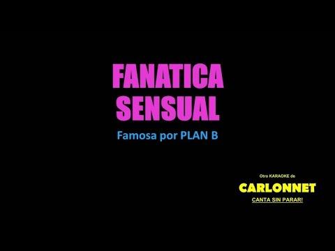 Fanática sensual - Plan B (Karaoke)