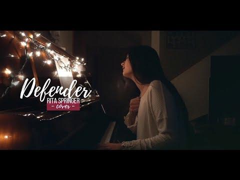DEFENDER + spontaneous worship // Rita Springer (cover)