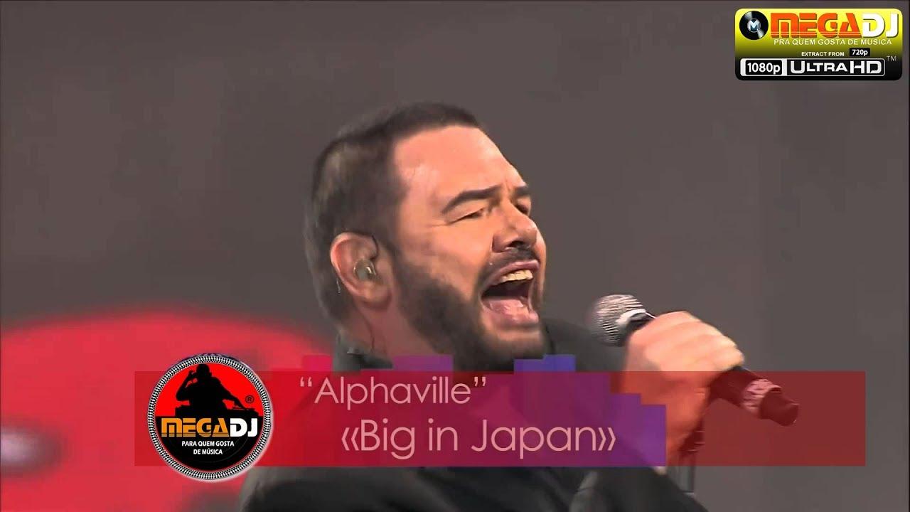 Alphavile - Big Japan (Live Show 1080p)✪ MegaDJ Hist 80