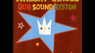 Twilight Circus Dub Sound System  - Sir Dub Plate