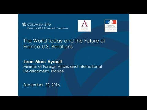 The World Today and the Future of France-U.S. Relations