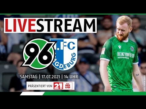 RE-LIVE: Hannover 96 vs. 1. FC Magdeburg   Saisonvorbereitun