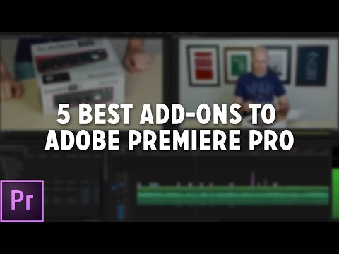 Top 5 Add-Ons for Adobe Premiere Pro