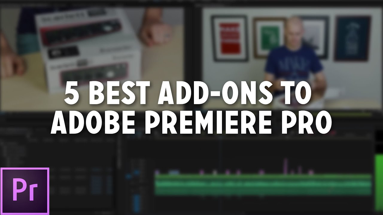 Top 5 add ons for adobe premiere pro youtube for Adobe premiere add ons