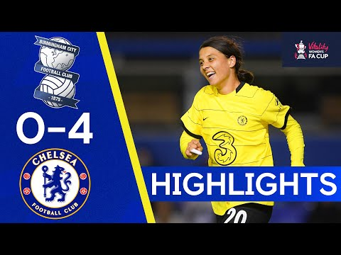 Birmingham City 0-4 Chelsea |  The Blues reach the semifinal |  Highlights of the Fa Cup