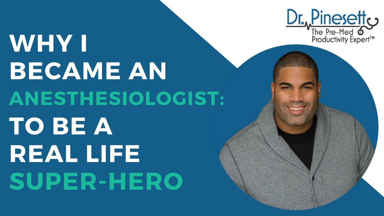 Why I Became An Anesthesiologist To Be A Real Life Super Hero Youtube