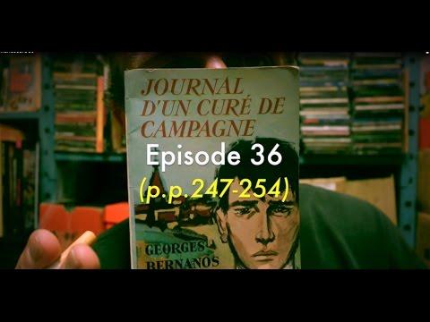 Journal d'un curé de campagne (#36 & fin) Georges Bernanos (lecture Grégory Protche)