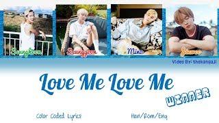 WINNER - LOVE ME LOVE ME  Color Coded Lyrics HanRom
