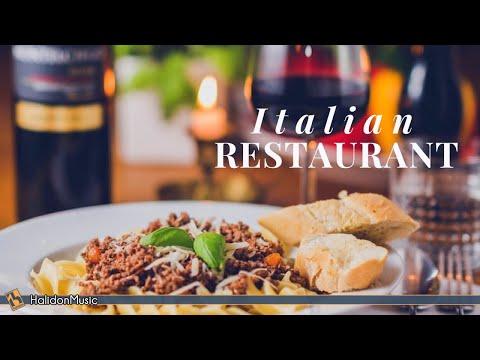 Italian Restaurant - Italian Music