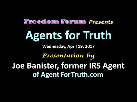 Joe Banister - Freedom Forum 4/19/2017 - Agent for Truth