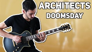 ARCHITECTS - DOOMSDAY (GUITAR COVER)