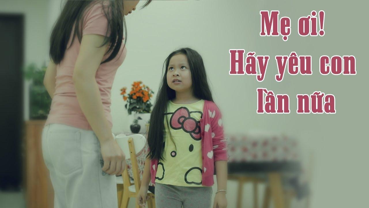 Phim ngắn Mẹ ơi hãy yêu con lần nữa | Mẹ kế con chồng - PN018