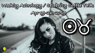 Weekly Horoscope for Apr 19-26, 2019 & Celebrity Coffee Talk! | Britney Spears