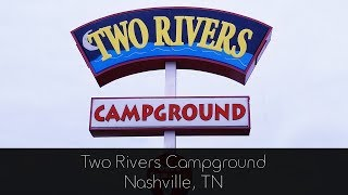 Two Rivers Campground -  Nashville TN