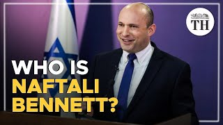 Who is Naftali Bennett?