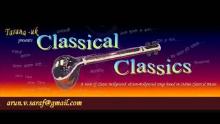 Classical Classics ~ A Tarana-UK presentation.