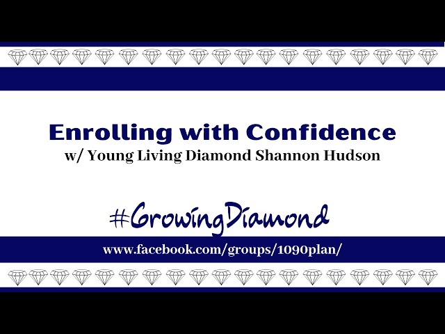 Enrolling With Confidence
