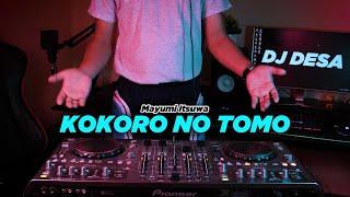 Download Lagu WIBU TIK TOK SLOW ! KOKORO NO TOMO ( DJ DESA Remix ) mp3