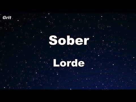 Sober - Lorde Karaoke 【No Guide Melody】 Instrumental