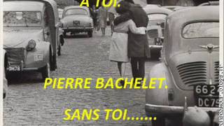 Pierre Bachelet - sans toi.wmv Mp3