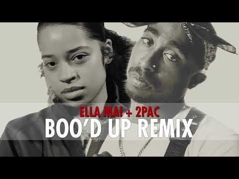Ella Mai ft. 2Pac - Boo'd Up Remix (Bomb1st Remix)