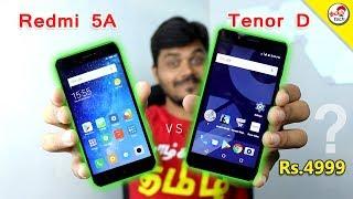 Redmi 5A vs Tenor D - Best Mobile Under Rs.4999 ?   Tamil Tech