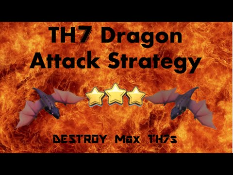 TH7 Mass Dragon attack strategy! (2018) *Best*