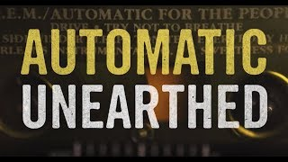 Buy or Stream R.E.M.'s Automatic For The People 25th Anniversary Ed...