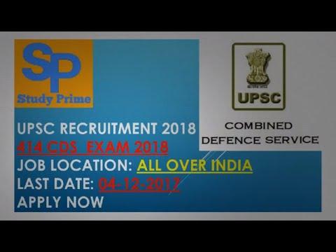 Union Public Service Commission Recruitment 2018 - 414 CDS  Exam 2018 - Apply Now